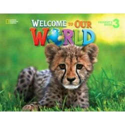 Welcome to our world 3 Student's book (+ online)