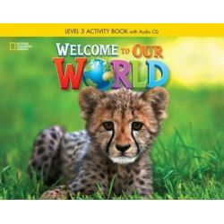 Welcome to our world 3 Workbook (+CD)