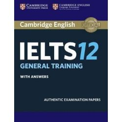 Cambridge English IELTS 12 General Training with answers
