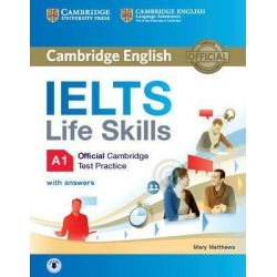Cambridge English IELTS Life Skills A1 with answers (+ AUDIO)