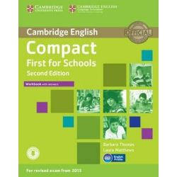Compact First for Schools Workbook with answers (+ ON LINE AUDIO) 2nd Edition