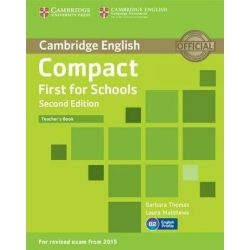 Compact First for Schools Teacher's 2nd Edition