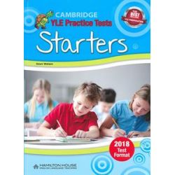 Cambridge YLE Practice Tests Starters 2018