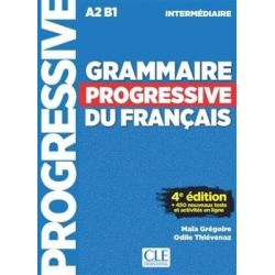 Grammaire Progressive Francais Intermediaire (+ 450 EXERCISES) 4TH ED