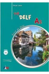 Top Delf A2 Ecrit et Oral Professeur (+CD)