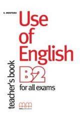 Use Of English Β2 for all exams Teacher's Book