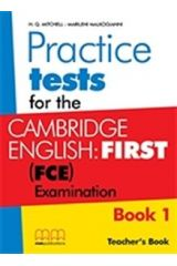 Practice Tests for the Cambridge English First (FCE) book 1 Teacher's (2015)