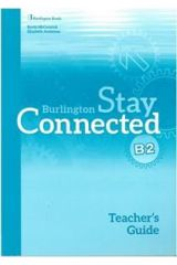 Stay Connected B2 Teacher's Guide