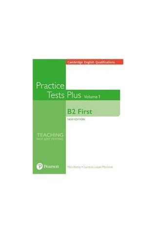 Practice Tests Plus Volume 1 B2 First