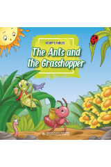 Aesop's Fables The Ants and the Grasshopper