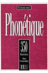 Exercices De Phonetique, 350 Debutant
