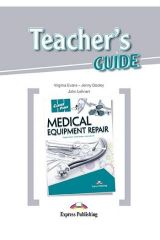 Career Paths Medical Equipment Repair Teacher's Guide