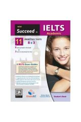Succeed in IELTS Academic 11 (8+3) Practice Tests Student's book