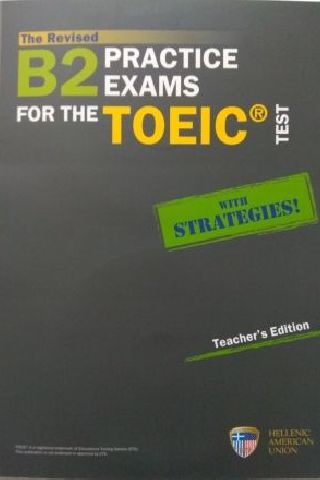 B2 Practice Exams for the TOEIC Test Teacher's Edition with 5 Audio CDs (Revised 2019)