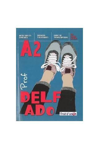 Delf Ado A2 Professeur (+CD)