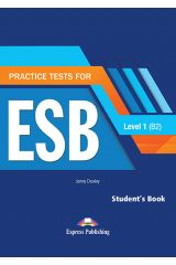 Practice Test for ESB Level 1 (B2) Student's Book