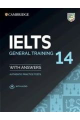 IELTS 14 Practice Tests Self Study with Answers & Audio Downloadable (General Edition)