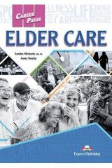 Career Paths Elder Care Student's Book (with Digibooks App)