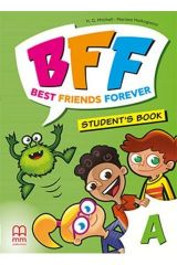 BFF - Best friends forever A Student's Book (with ABC Book)