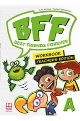 BFF - Best friends forever A Workbook Teacher's edition