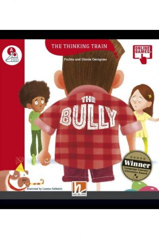 The Thinking Train THE BULLY - READER + ACCESS CODE (THE THINKING TRAIN A)