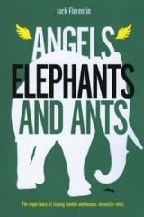 ANGELS ELEPHANTS AND ANTS