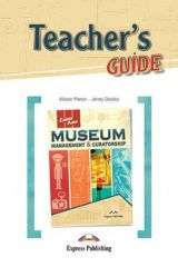 Career Paths Museum Management & Curatorship Teacher's Guide