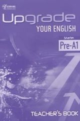 Upgrade your English Starter Pre A1 Teacher's book