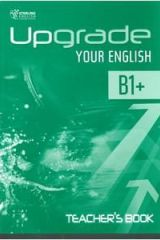 Upgrade your English B1+ Teacher's book