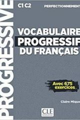 Vocabulaire Progressif du Francais Perfectionnement avec 675 Exercices (+CD)