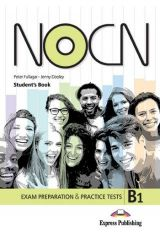 NOCN B1 Exam Preparation & Practice Tests Student's book (with Digibook App.)
