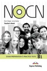 NOCN B1 Exam Preparation & Practice Tests Teacher's Book (with Digibook App.)