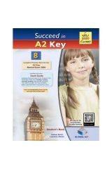 Succeed in A2 KEY (KET) 8 Practice Tests Student's book Revised 2020