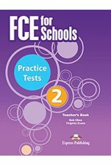 FCE for Schools 2 Practice Tests Teacher's Book (overprinted) - For the Updated 2015 Exam!