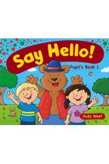 SAY HELLO! Pupil's Book 1