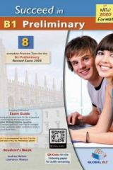 Succeed in B1 Preliminary 8 Complete Practice Tests 2020 Format Teacher's book