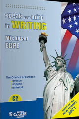 Speak your mind in writing ECPE C2 2021