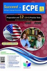 Succeed in ECPE Preparation and 12 Pr. Tests New 2021 Format Teacher's book