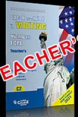 Speak your mind in writing ECPE C2 2021 Teacher's
