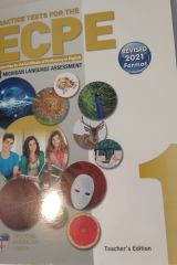 Practice Tests for the ECPE, Book 1 Teacher's Edition with 8 Cds (Revised 2021 Format)
