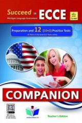 Succeed in ECCE Preparation and 12 Practice Tests 2021 Format Companion TEACHER'S EDITION