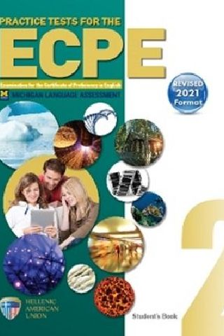 Practice Tests for the ECPE Book 2 Student's Book (Revised 2021 Format)