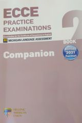 ECCE Practice Examinations Book 2 (Revised 2021 Format) COMPANION