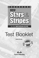 New Stars & Stripes for the Michigan ECPE for the Revised 2021 Exam Test booklet