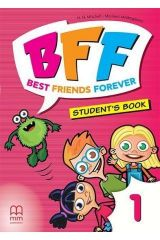 BFF - Best friends forever 1 Student's Book (with ABC Book)
