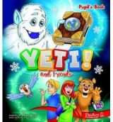 Yeti and Friends Junior A Pupils book
