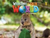 Welcome to our world 1 Student's book (+Online practice + Student's Ebook) 2nd Edition Amer