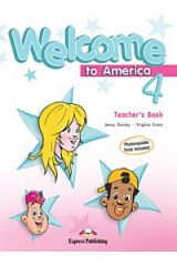 Welcome To America 4 Teacher'S Book