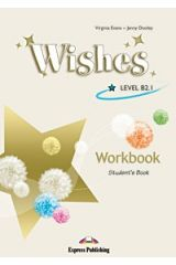 Wishes Level B2,1 Workbook Student'S Book