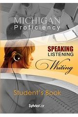 Michigan Proficiency Speaking, Listening, Writing Student's Book